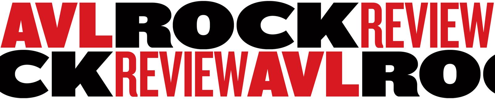 AVL ROCK REVIEW